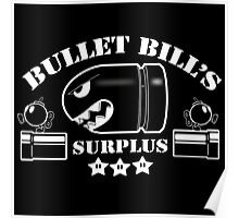 Bullet Bills Surplus Poster