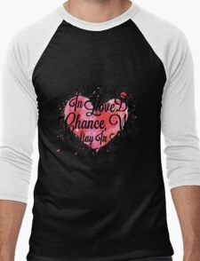 We Fall In Love By Chance, We Stay In Love By Choice - Valentines Day Special Quotes Men's Baseball ¾ T-Shirt