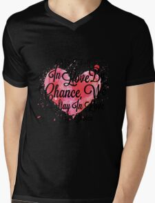 We Fall In Love By Chance, We Stay In Love By Choice - Valentines Day Special Quotes Mens V-Neck T-Shirt