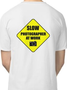 slow photographer Classic T-Shirt
