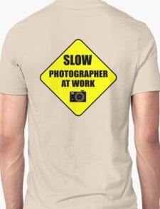 slow photographer Unisex T-Shirt