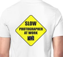 slow photographer Unisex T-Shirt