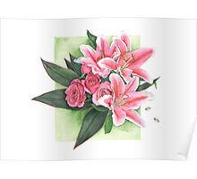 Roses and Lilies Poster
