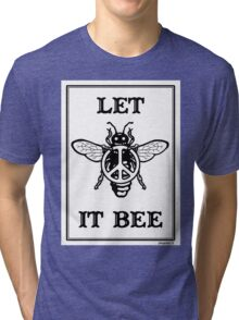 Let It Bee Tri-blend T-Shirt