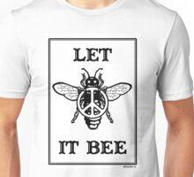 Let It Bee Unisex T-Shirt