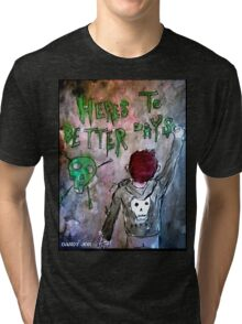 For Better Days Tri-blend T-Shirt