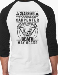 Carpenter T-shirt , handymen, hobbies, hobby, humor, i play with saws, occupation, phrases, profession, saws,  T-Shirt