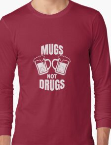 Mugs Not Drugs! St Patricks Day Irish T-Shirt Long Sleeve T-Shirt