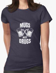 Mugs Not Drugs! St Patricks Day Irish T-Shirt Womens Fitted T-Shirt