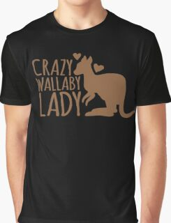 Crazy Wallaby lady (like a little kangaroo) Graphic T-Shirt