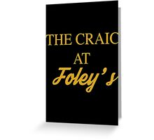 The Craic at Foley's – Mrs Brown's Boys inspired, Agnes Brown Greeting Card