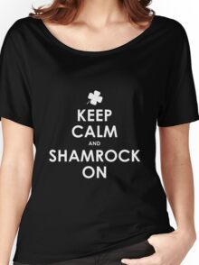 Keep Calm And Shamrock On St Patricks Day T-Shirt Women's Relaxed Fit T-Shirt