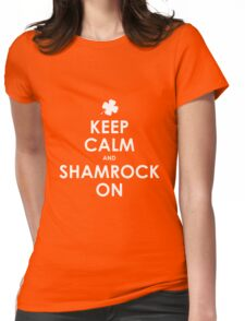 Keep Calm And Shamrock On St Patricks Day T-Shirt Womens Fitted T-Shirt