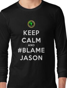 Game Theory - Keep Calm and #BlameJason [FANMADE] Long Sleeve T-Shirt
