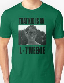 The Sandlot That Kid Is An L 7 Weenie T-Shirt