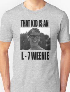 The Sandlot That Kid Is An L 7 Weenie T-Shirt