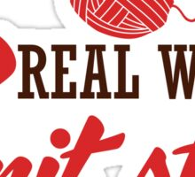 Real women knit stuff! Sticker