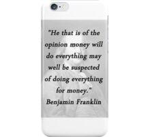 Franklin - Money iPhone Case/Skin