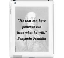 Franklin - Patience iPad Case/Skin