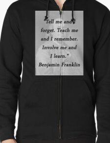Franklin - Tell Teach Involve T-Shirt
