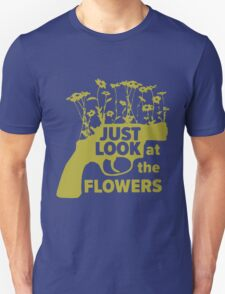 Just look at the Flowers (yellow black) T-Shirt