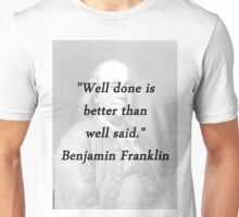 Franklin - Well Done Unisex T-Shirt
