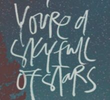 A Sky Full Of Stars || Coldplay Sticker