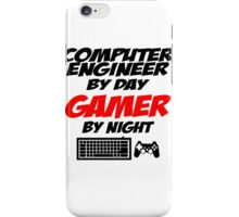 COMPUTER ENGINEER BY DAY GAMER BY NIGHT iPhone Case/Skin