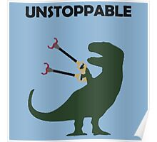 unstoppable t-rex Poster