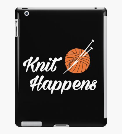 Knit happens iPad Case/Skin