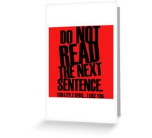 Do Not Read Greeting Card