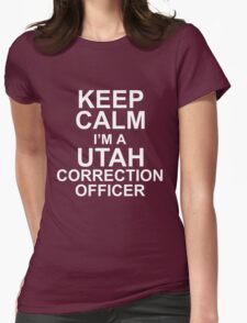 KEEP CALM I'M A UTAH CORRECTION OFFICER T-Shirt
