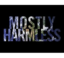 Mostly Harmless Photographic Print