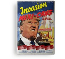 Donald Trump vs the Mexi-cans 1950's Movie poster Canvas Print