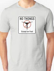 No Thongs Except on Feet Sign, San Francisco, California T-Shirt