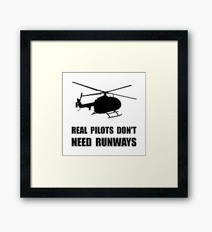 Helicopter Pilot Runways Framed Print