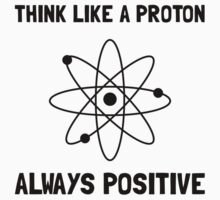 Proton Always Positive Kids Tee