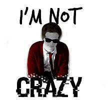Spencer Reid || I'm not crazy Photographic Print