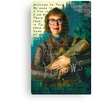 "Twin Peaks The Log Lady  ""The Log Knows"" Canvas Print"