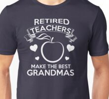 Retired Teachers Unisex T-Shirt