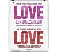 The Greatest Commandment iPad Case/Skin