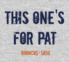 This One's For Pat! Kids Tee
