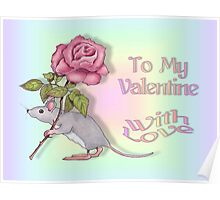 Mouse With a Pink Rose, To My Valentine Poster