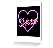neon tube light typography open pink heart  Greeting Card