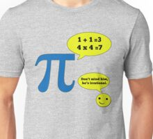 Math Humor for Pi Day Unisex T-Shirt