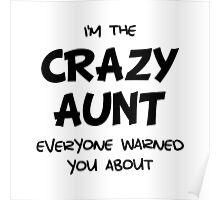 Crazy Aunt Poster