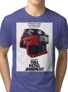Full Metal Mashup!!! - Born to Judge Tri-blend T-Shirt