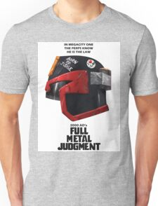 Full Metal Mashup!!! - Born to Judge Unisex T-Shirt
