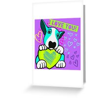 Love You English Bull Terrier Pup Aqua  Greeting Card