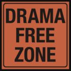 DRAMA FREE ZONE by cpinteractive